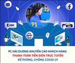 PC Hải Dương đẩy mạnh các dịch vụ điện trực tuyến trong thời gian cách ly xã hội toàn tỉnh